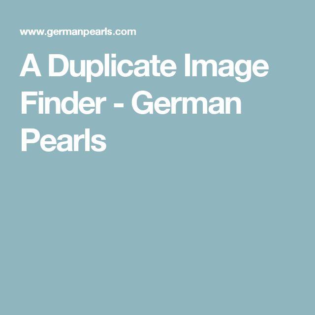 A Duplicate Image Finder - German Pearls