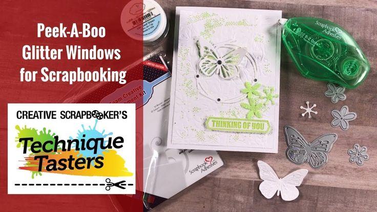 Peek-A-Boo Glitter Windows for Scrapbook Cards - Technique Taster #131