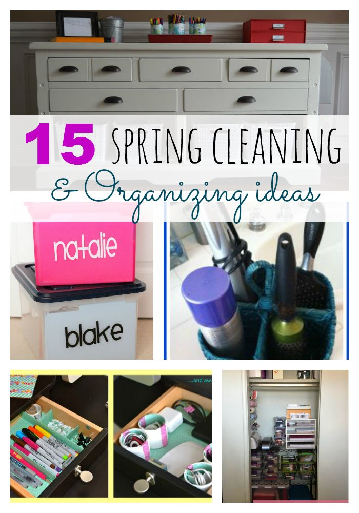 15 Spring Cleaning & Organizing Ideas