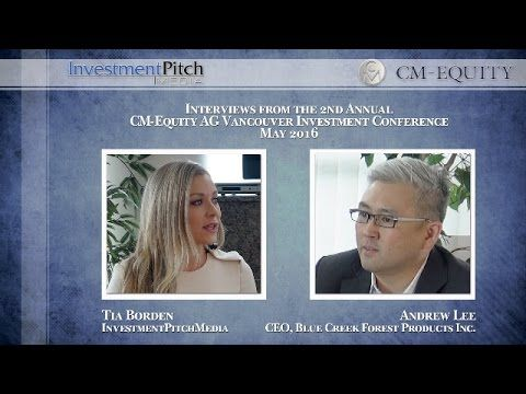 InvestmentPitch Interview | CEO Andrew Lee of Blue Creek Forest Products