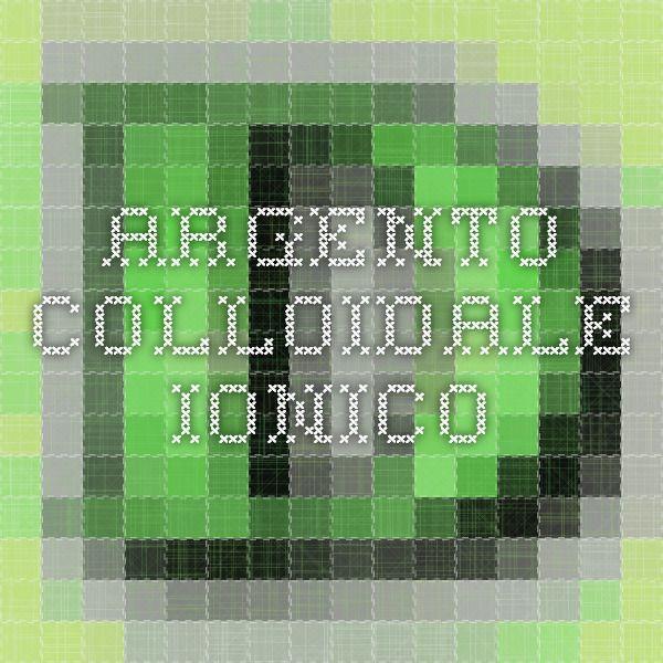 ARGENTO COLLOIDALE IONICO