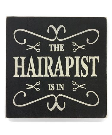 Another great find on #zulily! 'Hairapist' Wall Art #zulilyfinds