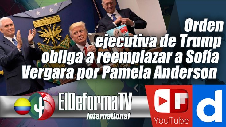 Orden ejecutiva de Trump obliga a reemplazar a Sofía Vergara por Pamela ...