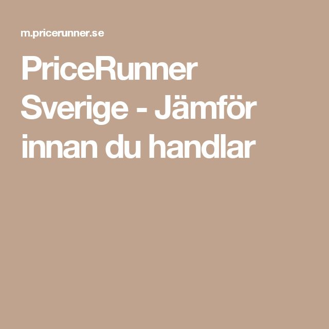 PriceRunner Sverige - Jämför innan du handlar
