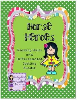 This bundle contains over 70 pages of differentiated work for Horse Heroes (Scott Foresman Reading Street). The skills packet contains: 5 pages using vocabulary words 10 spelling pages 2 grammar pages 9 reading skills pages (including predictions, comprehension, fact/opinion, and more) 2 pages of writing prompts