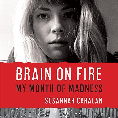 "Another must-listen from my #AudibleApp: ""Brain on Fire"" by Susannah Cahalan, narrated by Heather Henderson."