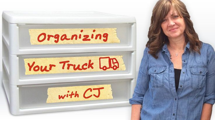 Truck Driver Tips:  How to Organize A Semi Truck