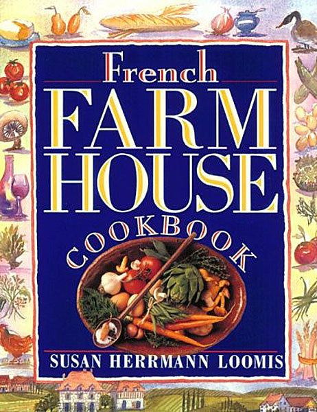 dam images books essential cookbooks essential cookbooks 08 french farmhouse cookbook susan herrmann lewis