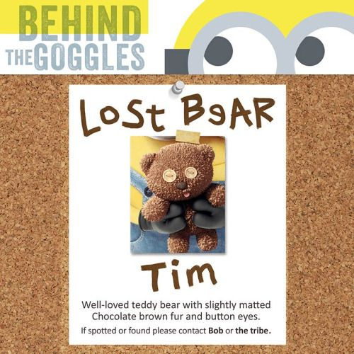 Lost Bear, Tim. If spotted or found please contact Bob or the tribe.To see more Behind the Goggles, head to minionsmovie.com