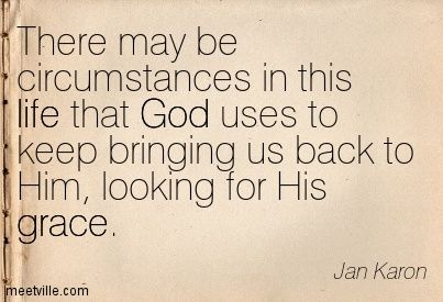 jan karon | Jan Karon: There may be circumstances in this life that God uses to ...