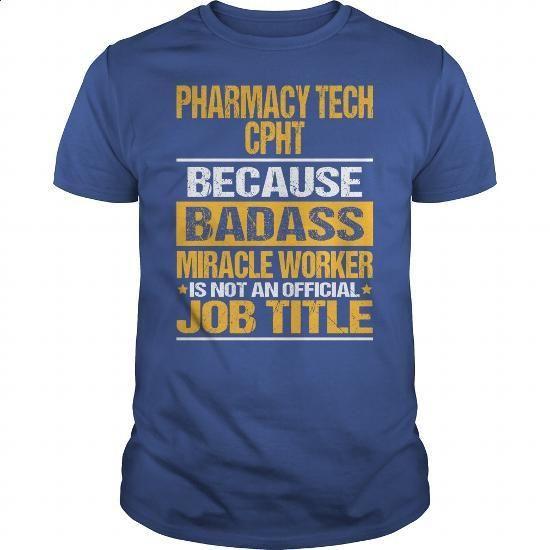 Awesome Tee For Pharmacy Tech Cpht - #hoodies womens #champion sweatshirt. GET YOURS => https://www.sunfrog.com/LifeStyle/Awesome-Tee-For-Pharmacy-Tech-Cpht-134463758-Royal-Blue-Guys.html?60505