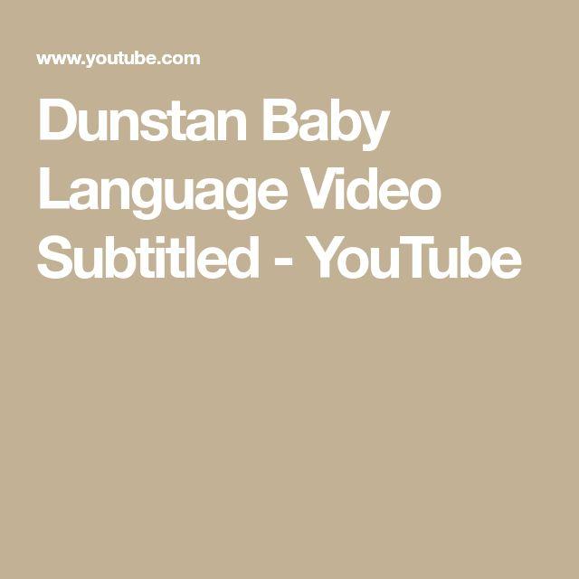 Dunstan Baby Language Video Subtitled - YouTube