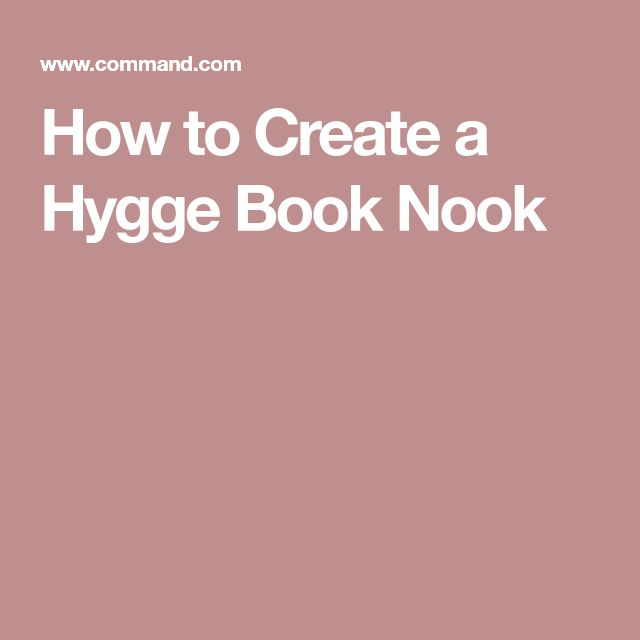 How to Create a Hygge Book Nook