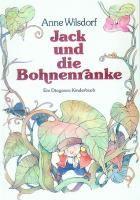 Jack und die Bohnenranke, Anne Wilsdorf, Joseph Jacobs – Buch