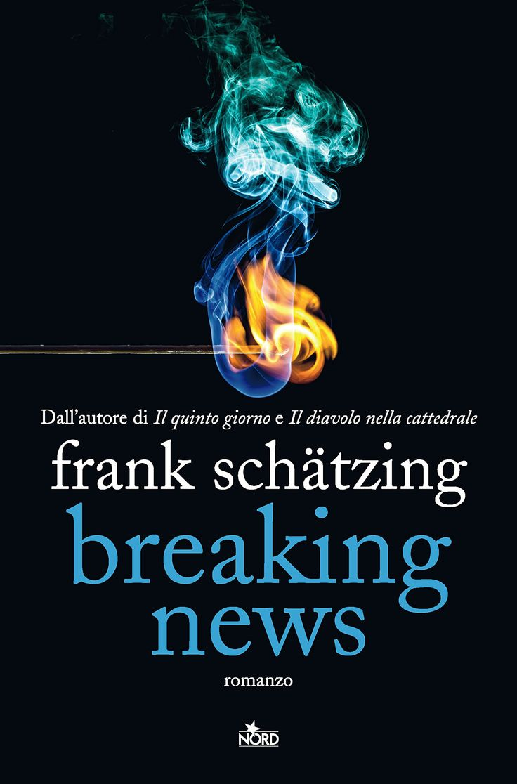 Breaking news - Frank Schätzing - 18 recensioni su Anobii