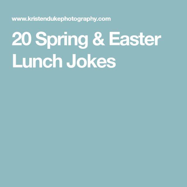20 Spring & Easter Lunch Jokes