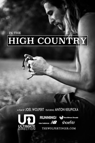 """""""In the High Country"""" Film Download A running documentary chronicling the mountain life of"""
