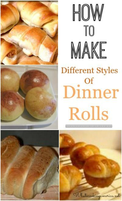 How to Make Different Styles of Dinner Rolls     http://whatscookingamerica.net     #dinner #rolls #butter #thanksgiving