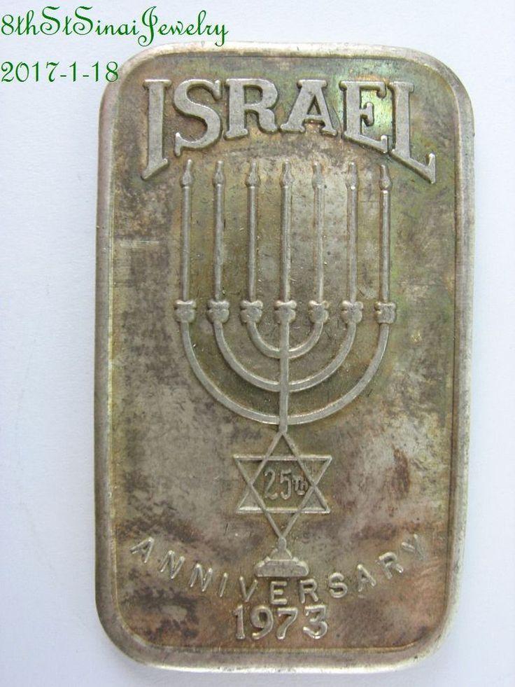 1973 Israel 25th Anniversary 1 Oz 999 Fine Silver Bar