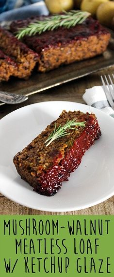 This Mushroom-Walnut Meatless Loaf w/ Ketchup Glaze is hearty, savory & satisfying. C'mon over to Vegan Huggs for this healthy & delicious recipe. #meatlessloaf #veganmeatloaf #glutenfree