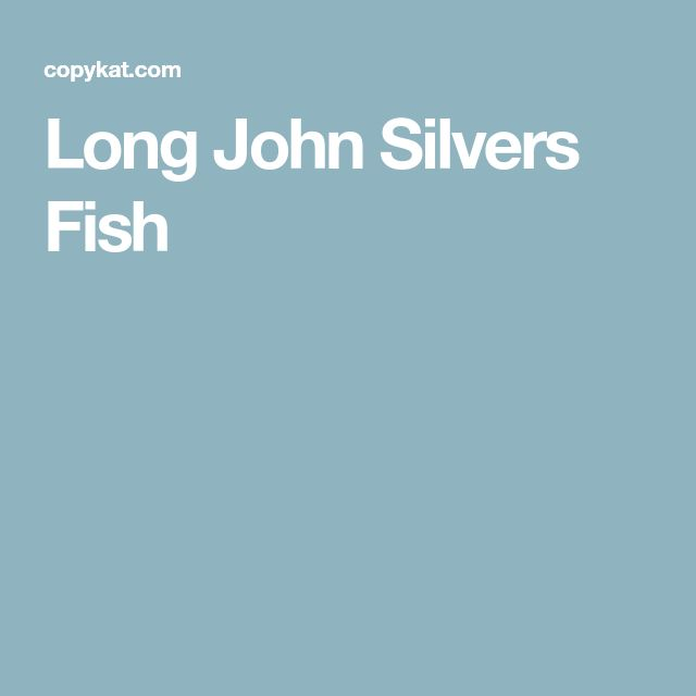 10 best fish chips images on pinterest recipes for Long john silvers fish
