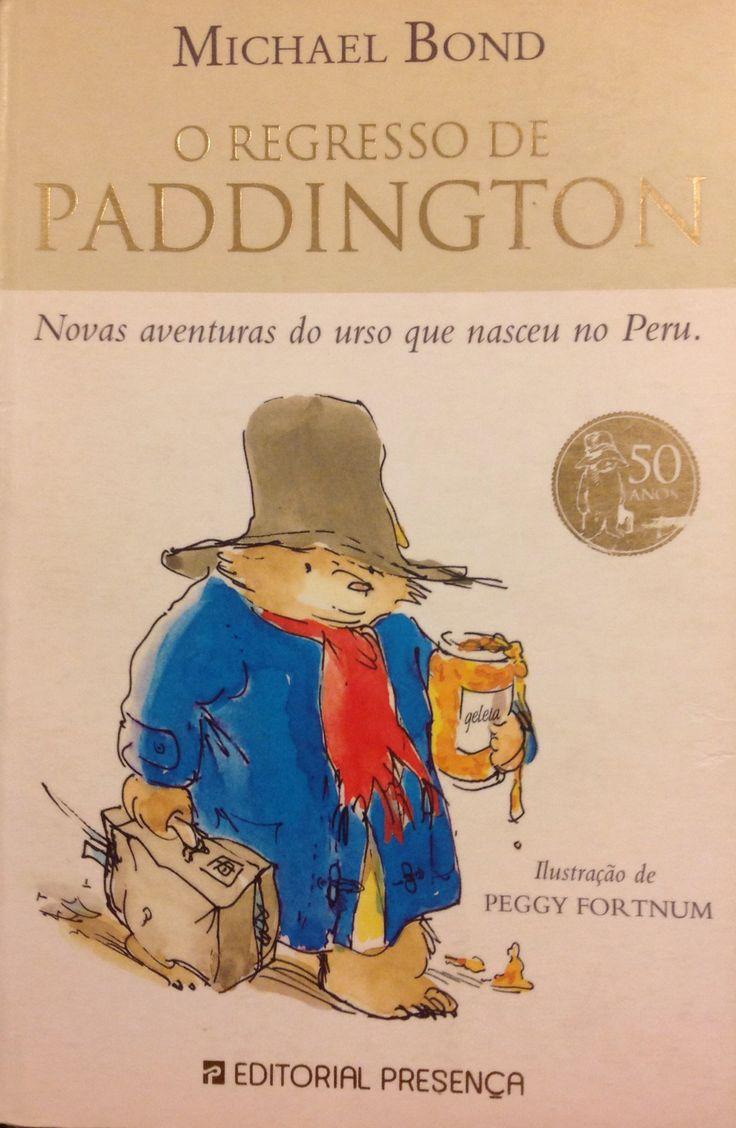 O regresso de Paddington Michael Bond