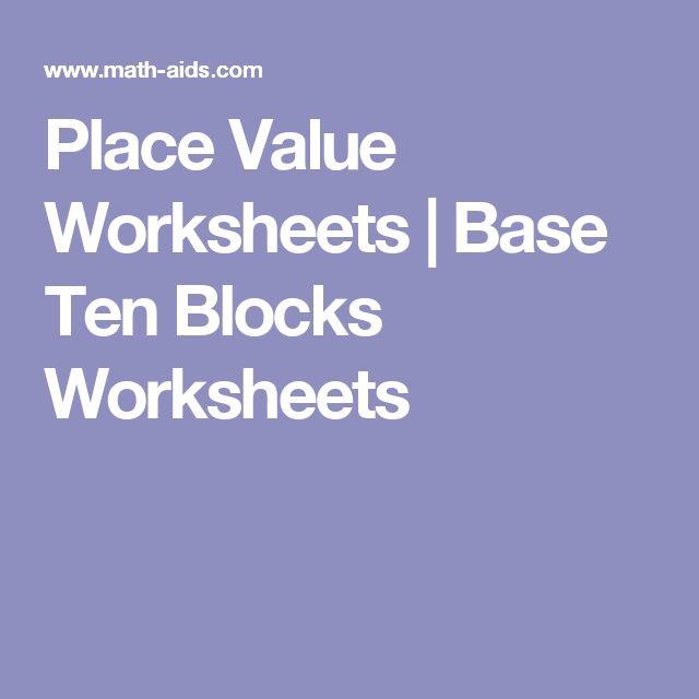 Place Value Worksheets | Base Ten Blocks Worksheets