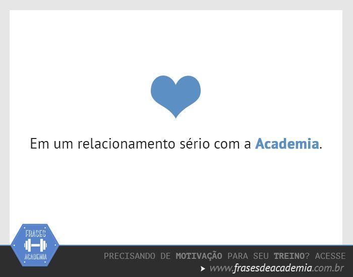 Em um relacionamento sério com a Academia