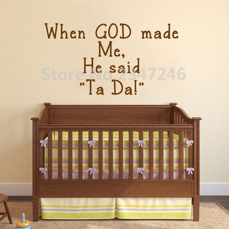 When God Made Me He Said Ta Da, Wall Stickers Quotes, Wall Decals for Kids Room Decor