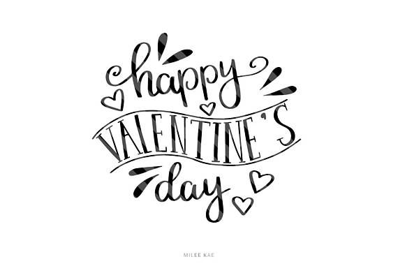 Valentines day SVG file Handlettered Cut file Cutting file