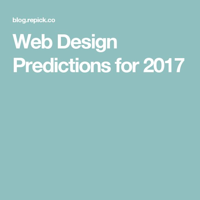 Web Design Predictions for 2017