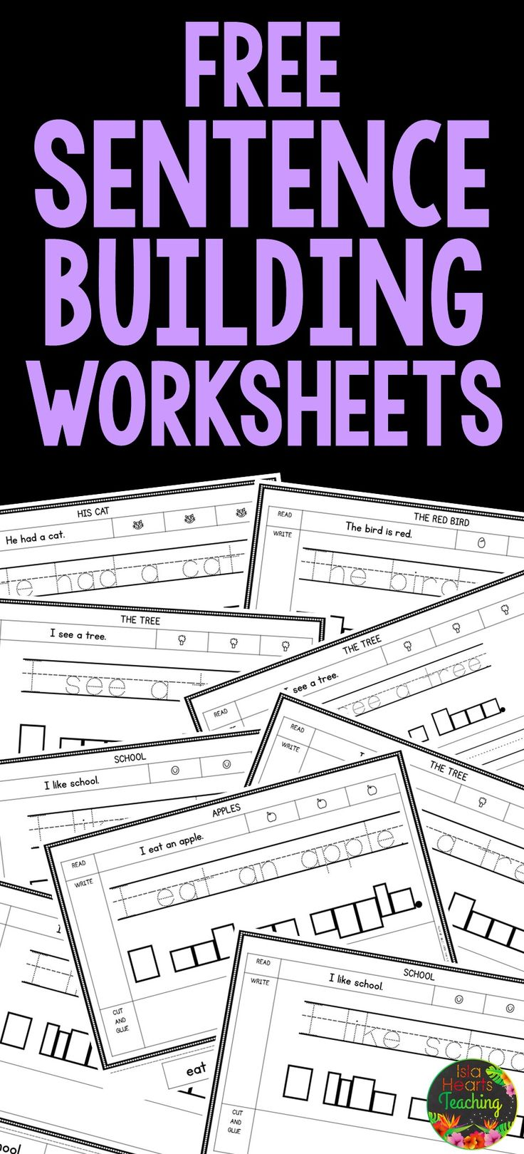 FREE Sentence Building Worksheets (Great for literacy centers, reading groups, writing lessons and morning work) #islaheartsteaching