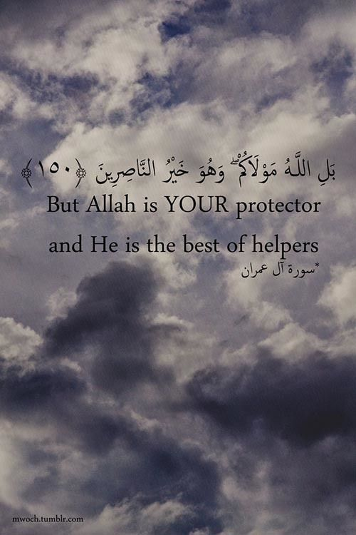 Allah is the best protector.