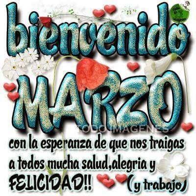Frases Bonitas Para Facebook: Imagen Bienvenido Marzo Para Facebook