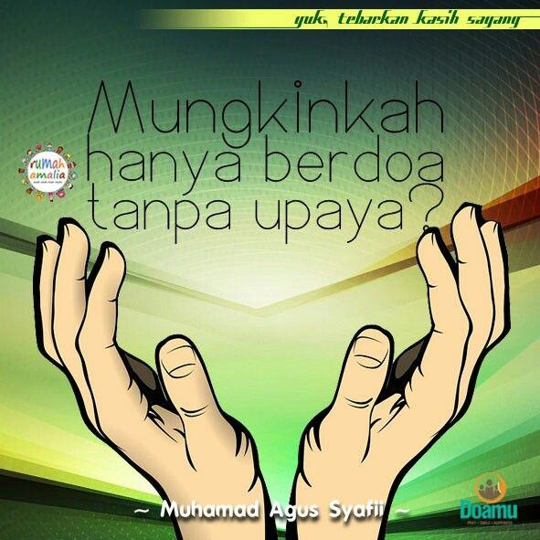Mungkinkah hanya berdoa tanpa upaya?
