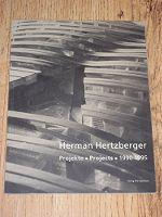 Herman Hertzberger: Projekte / Projects 1990-1995