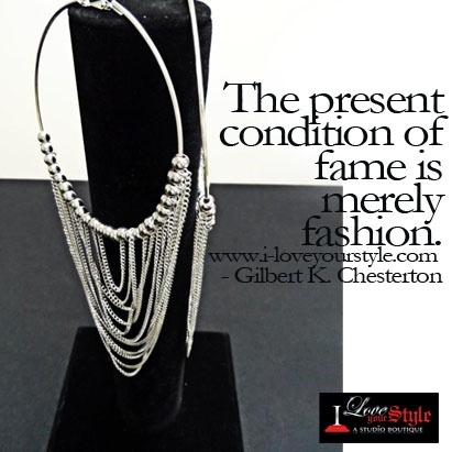 The present condition of fame is merely Fashion.