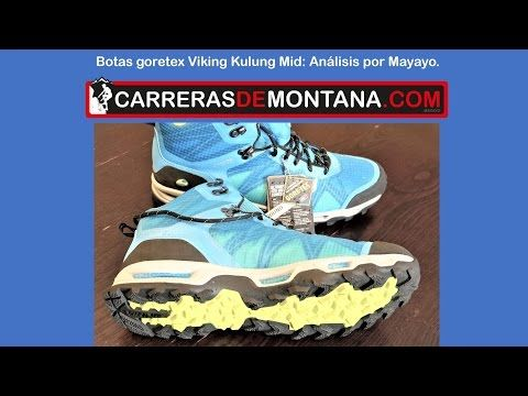 Botas goretex Viking kulung mid con goretex surround: Analisis por Mayayo - YouTube