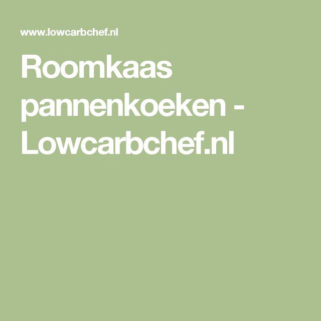 Roomkaas pannenkoeken - Lowcarbchef.nl