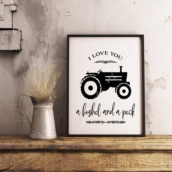 Farm print. I love you a bushel and a peck. Instant download