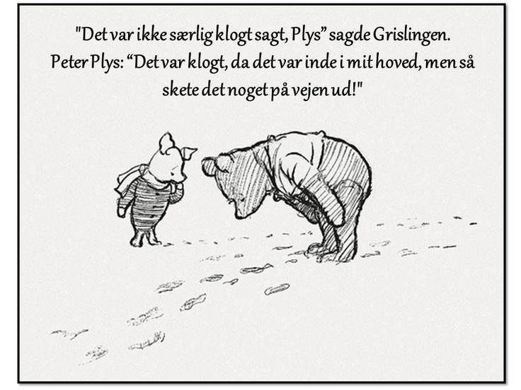 Peter Plys - et af mine  favorit citater
