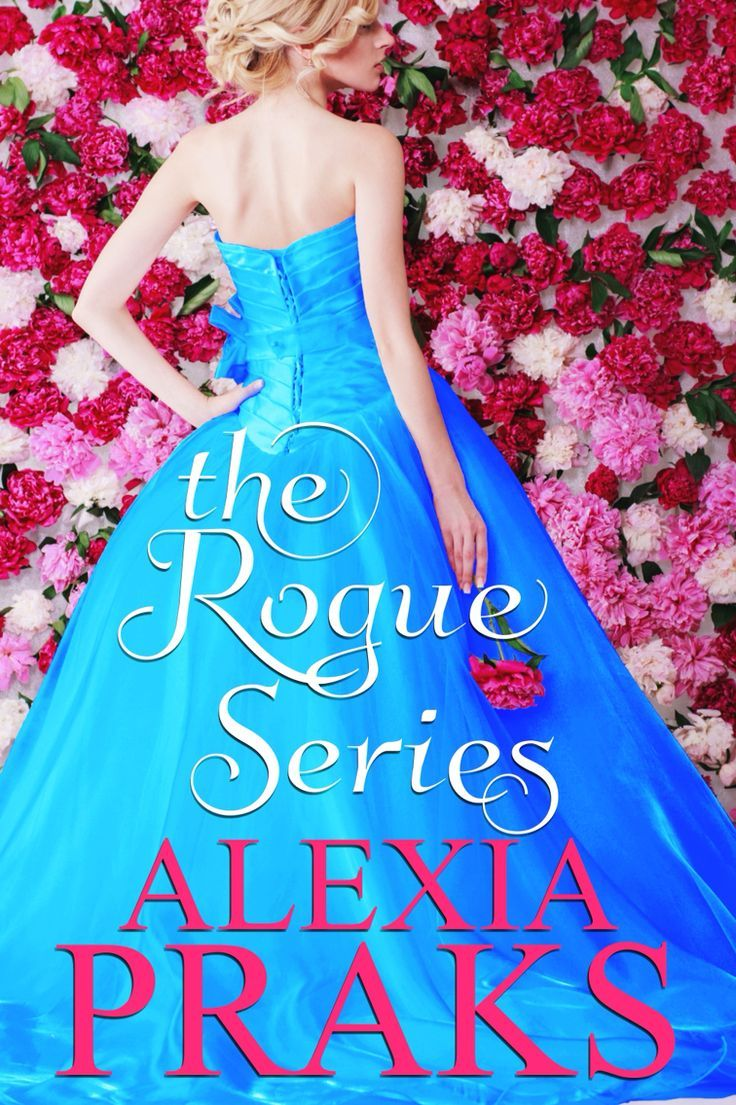 Alexia Pranks - The Rogue Series / #awordfromJoJo #HistoricalRomance #AlexiaPranks