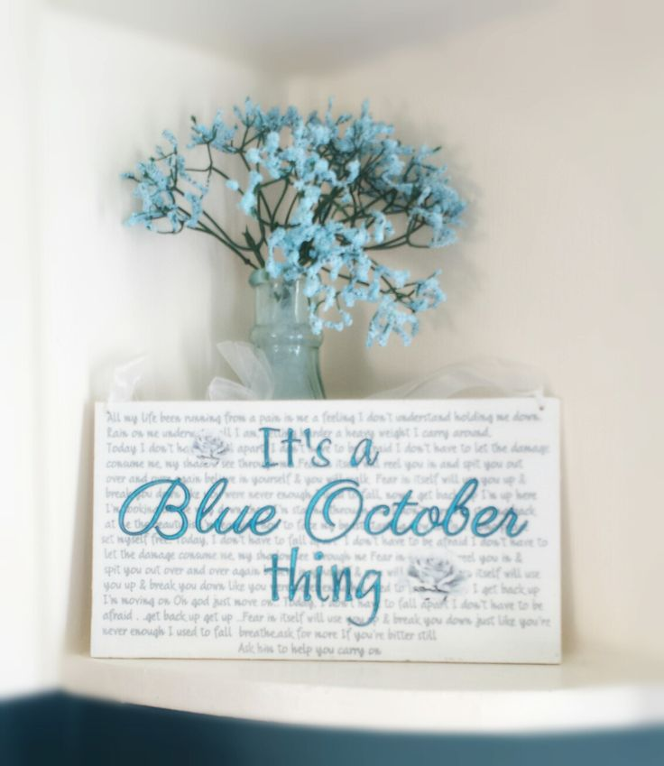 """The perfect gift for the BLUE OCTOBER fan in your life. Custom sign with """"FEAR"""" lyrics as the background to It's a """"Blue October thing"""" * wooden sign measures approximately 6"""" X 11"""" * the background is painted in an off white shabby chic look for an aged appearance. * distressed look so it ..."""