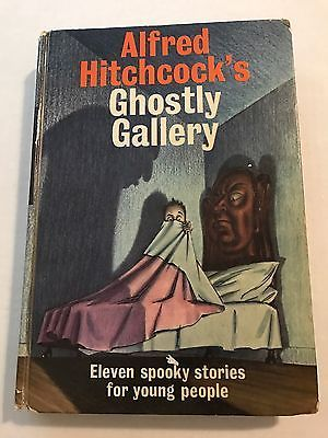 Alfred Hitchcock' Ghostly Gallery 11 Spooky Stories For Young People 1962
