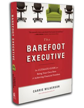 a must for home based business owners or wanna-beesWorth Reading, Ultimate Guide, Book Worth, Barefoot Executive, Business Book, Financial Freedom, Carrie Wilkerson, Book Reviews, Book Barefootexecut