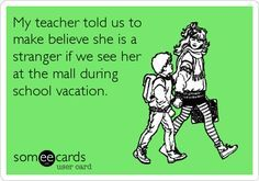 first day of school someecards - Google Search
