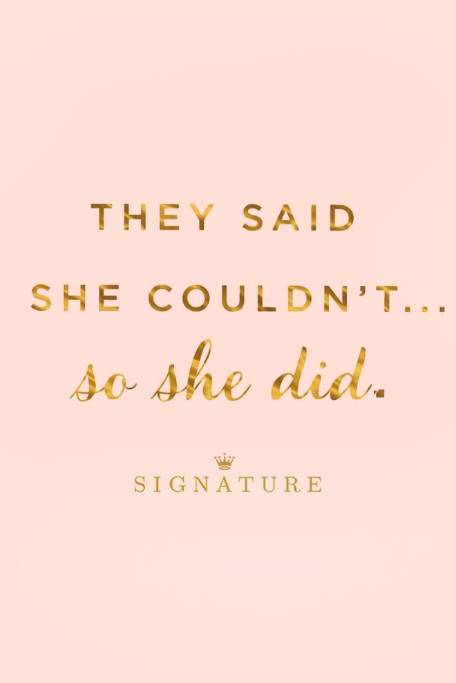 They said she couldn't...so she did. | Hallmark Signature cards inspire women every day to be their most fabulous self. Great for celebrating big accomplishments, sending words of encouragement, or cheering on a friend, Hallmark Signature cards are unique, beautiful, and full of personality—just like you! For daily inspiration, check out our full collection at Hallmark Signature.