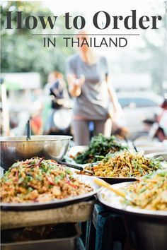 All you need to know about ordering in Thailand - from street stalls to restaurants and all the little details in between.  How to Order Food in #Thailand |  Paper Planes