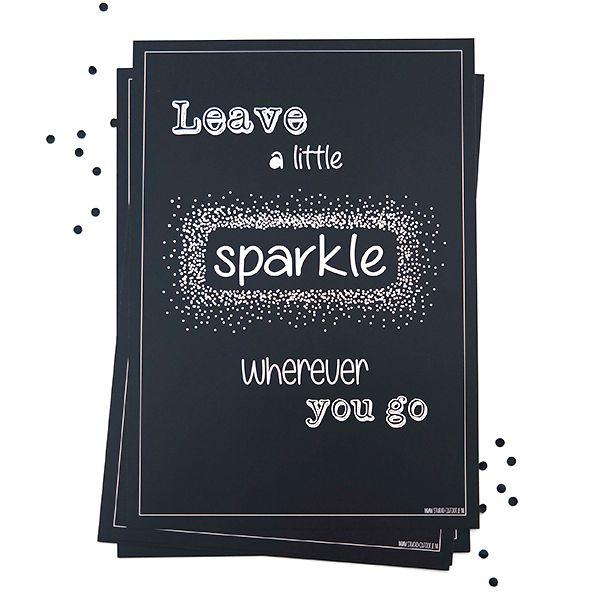 Poster te koop in de webshop: Leave a little sparkle.