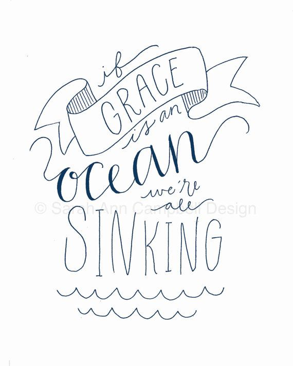 If Grace is an Ocean We're All Sinking (Print)